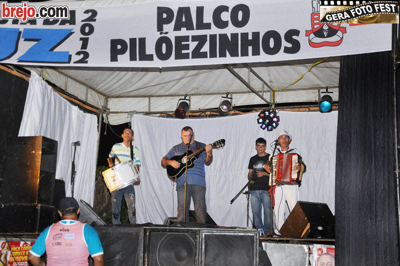 Festa da Luz 2012: Palco Pilõezinhos nesta segunda,(30)