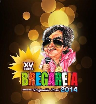 'Bregareia 2014′ começa nesta sexta (12) e homenageia Reginaldo Rossi