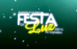 Veja a vinheta de apresentação da Festa da Luz 2015