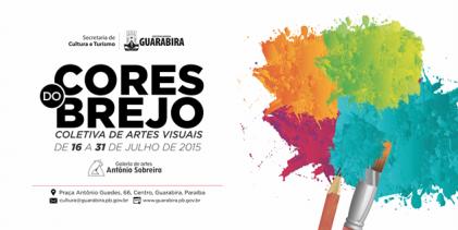 Prefeitura abre coletiva de artes visuais Cores do Brejo nesta quinta (16)