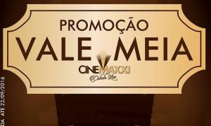 cinemaxxi_promo_VALE-MEIA