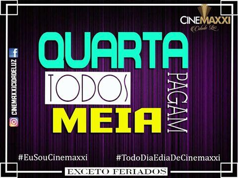 cinemaxxi_Seguda_a_Quarta_Todo_Mundo_paga_Meia