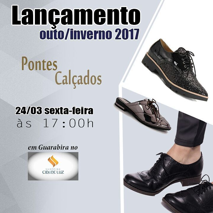 Pontes_Calcados__OutonoInverno_2017__lancamento_no_ShoppingCidadeLuz_em_24032017_as_17h