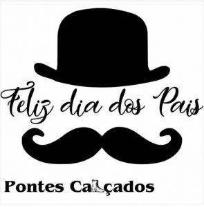 feliz_dia_dos_pais_Pontes_Calcados